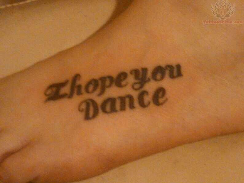 9b4826acf I Hope You Dance – Word Tattoo