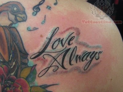Love  Tattoos on Love Always Lettering Tattoo