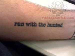 Run with Hunted - Literary Tattoo