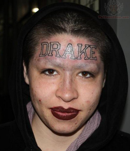 Drake Tattoo On Girl Forehead