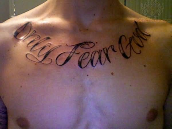 No fear tattoo on chest