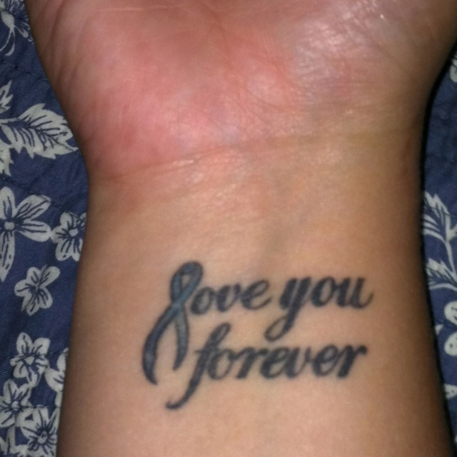 Love you forever cancer tattoo on wrist for Love always tattoo
