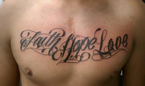 Love hope faith tattoos on chest for Faith hope love tattoo meaning