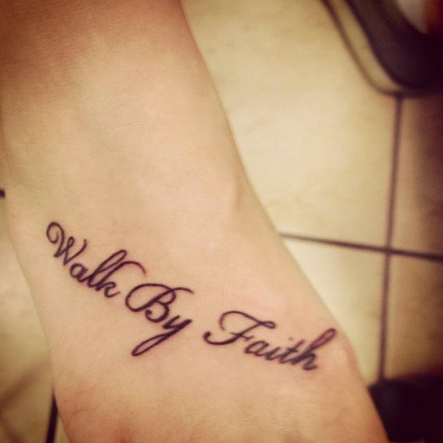 Walk By Faith And Cross TattooWalk By Faith Foot Tattoos