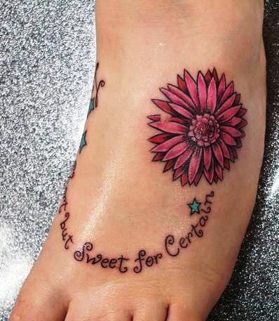 Quote and Flower Foot Tattoo