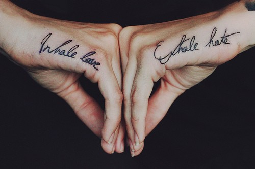 Inhale Love Exhale Hate Hand Tattoos