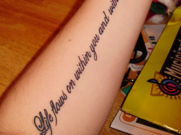 Life Quote Tattoo On Left Forearm