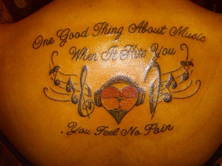 One Good Thing About Music Quote Tattoo On Back