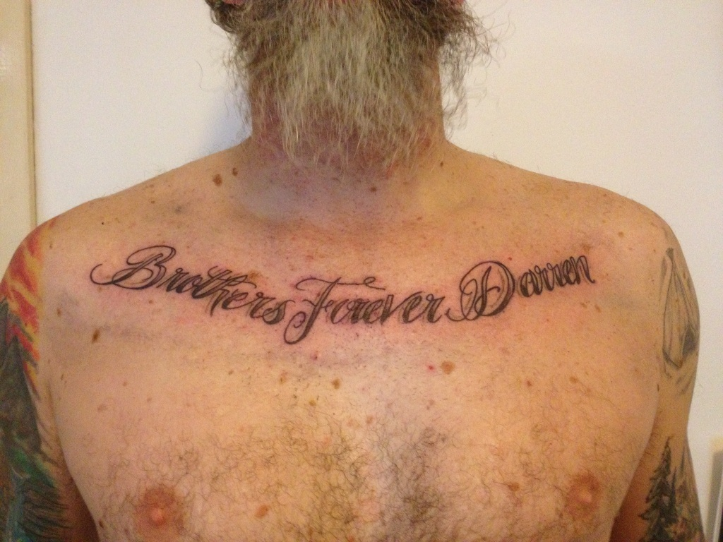 Bothers Forever Tattoo On Man Chest