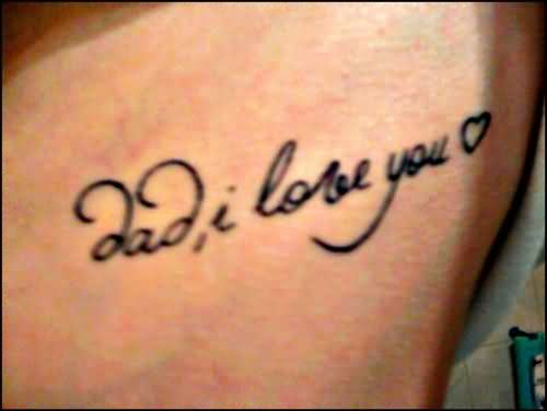 Attractive Dad I Love You Dad Tattoo