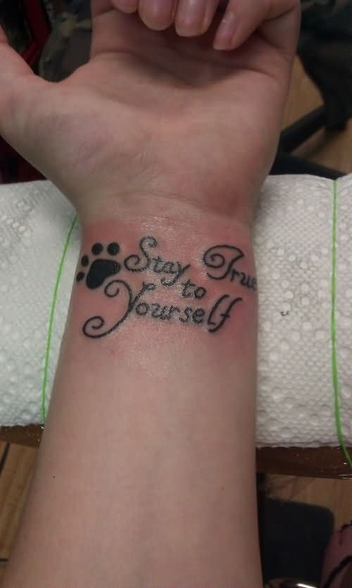 stay true to yourself wrist tattoo. Black Bedroom Furniture Sets. Home Design Ideas