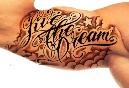 Live The Dream Tattoo On Inner Bicep