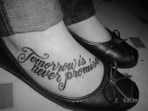 Quotes Tattoo On Lady Foot Similar Posts